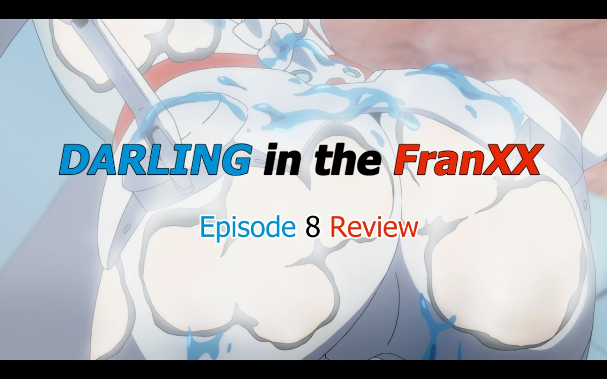 Darling in the FranXX Episode 8 – 20 Question Anime Review(Spoilers)