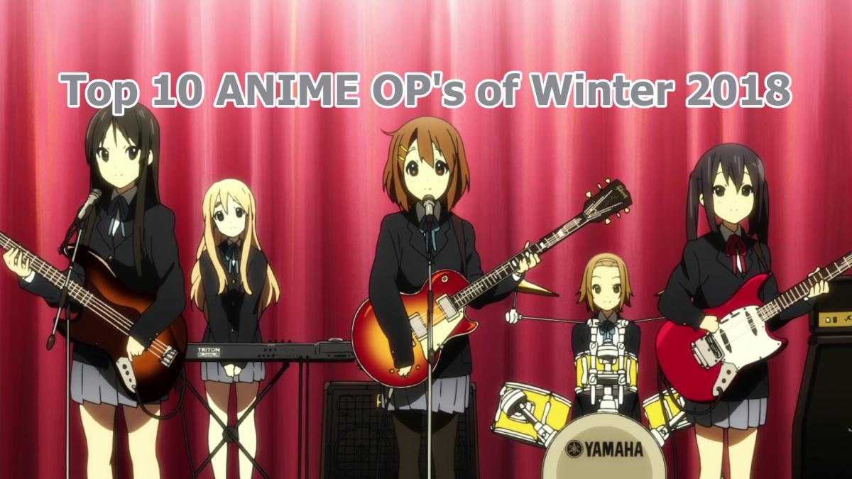 10 Best Anime OP's of Winter 2018 – ListingCompulsive
