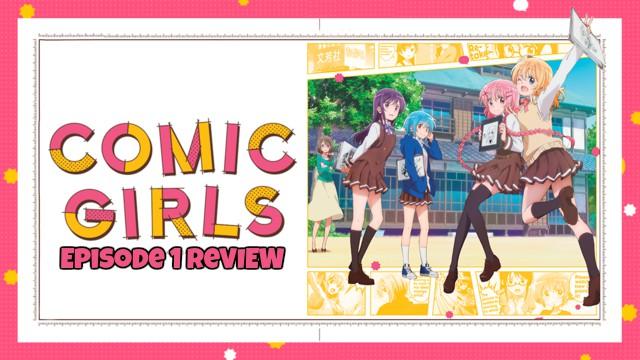 Comic Girls Episode 1 – Anime QandAReview