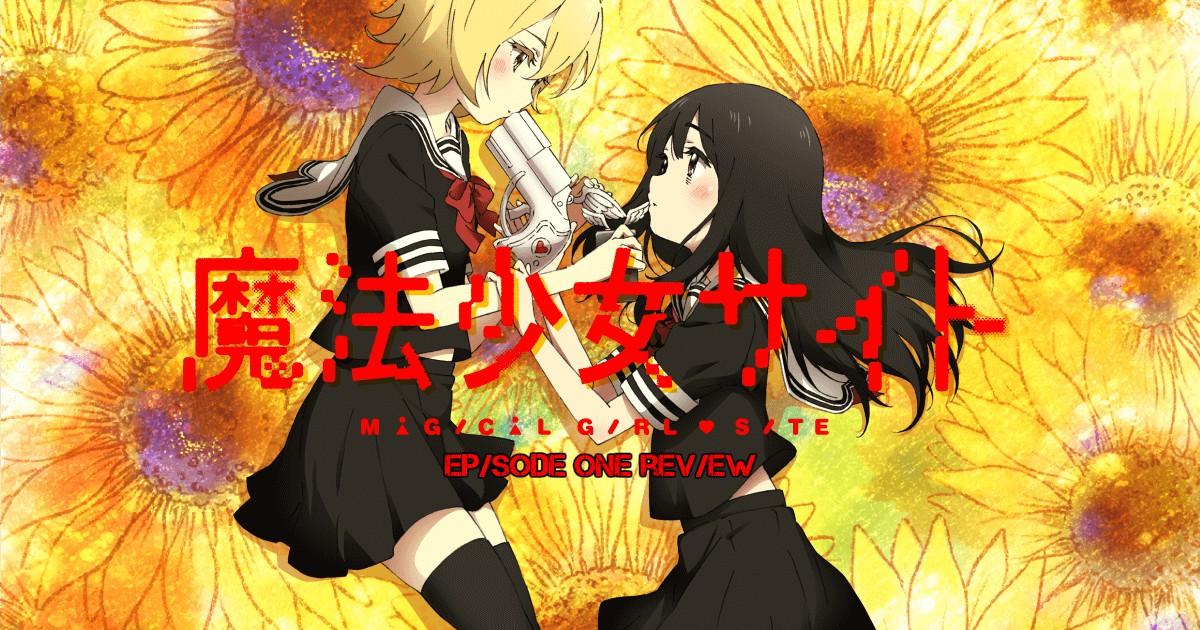 Magical Girl Site Episode 1 – Anime QandAReview