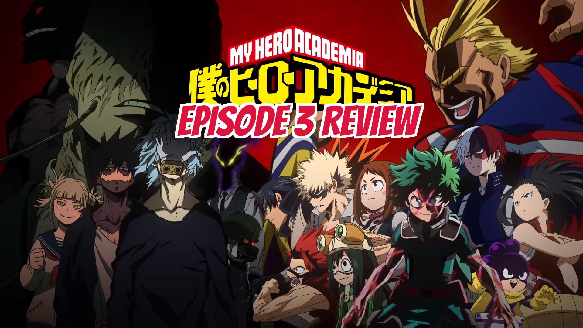 My Hero Academia 3rd Season Episode 3 – Anime QandA Review
