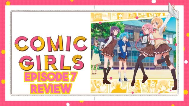Comic Girls Episode 7 – Anime QandA Review