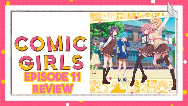 Comic Girls Episode 11 – Anime QandA Review