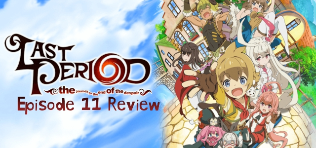 Last Period: the journey to the end of the despair Episode 11 – Anime QandA Review