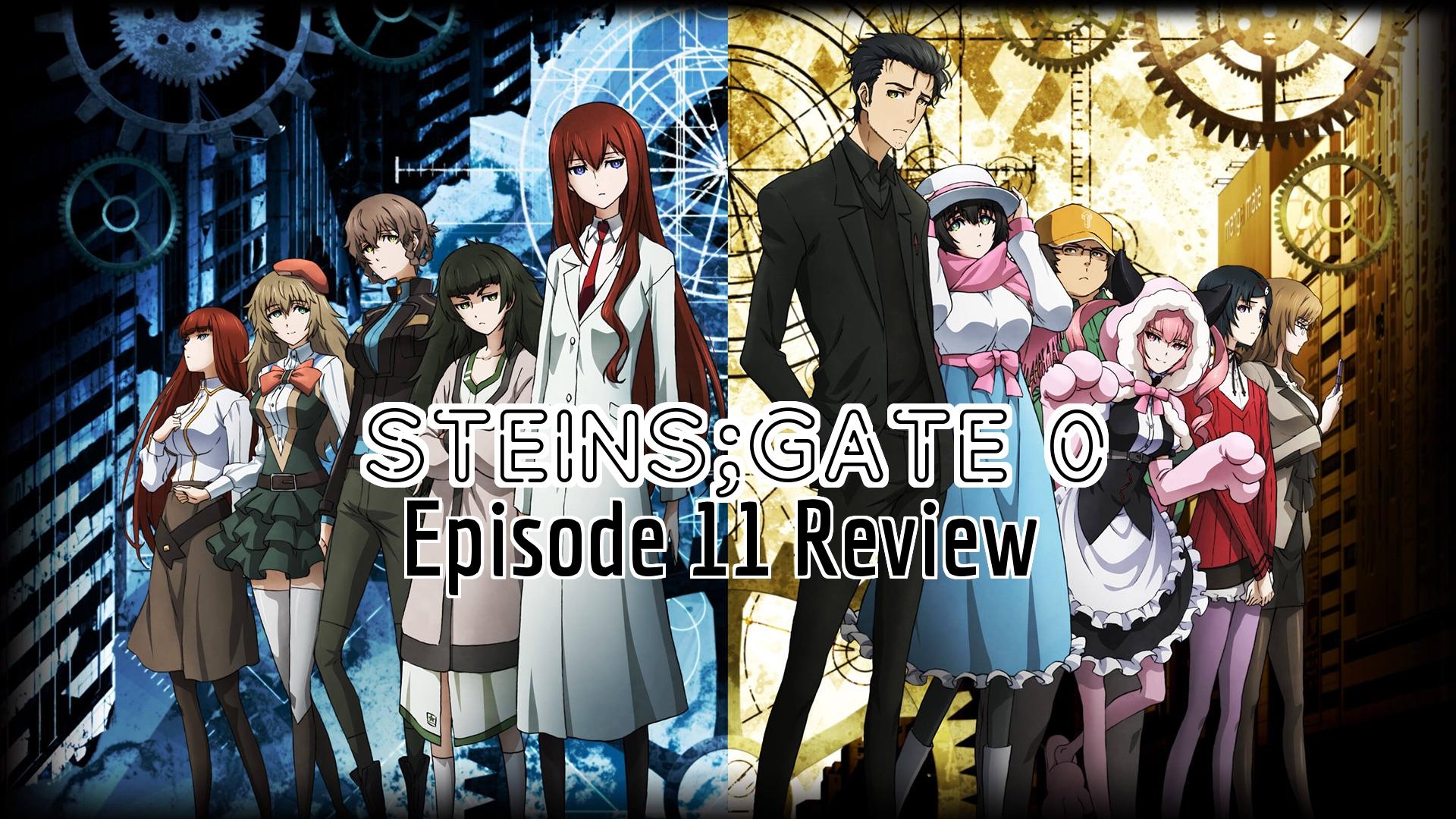 Steins;Gate 0 Episode 11 – Anime QandA Review