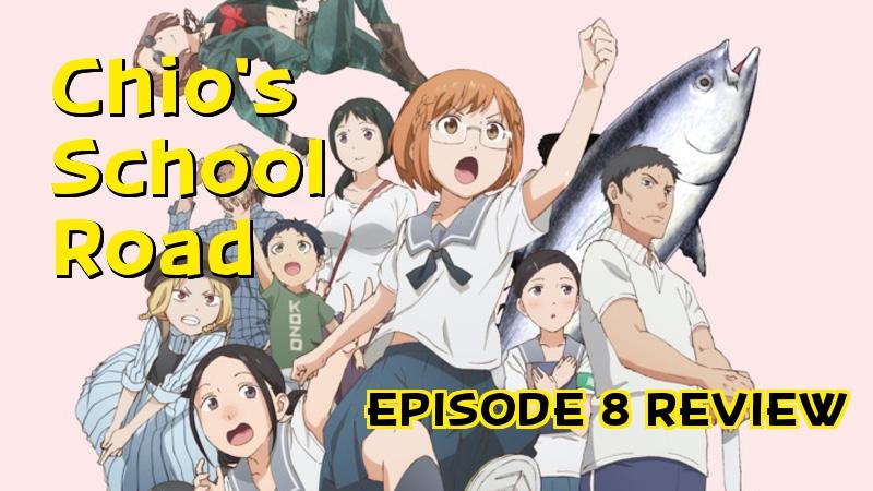 Sprinter Belle – 'Chio's School Road' Episode 8Review