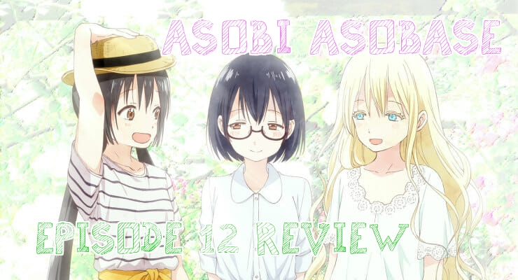 Making The Breast Out Of A Bra Situation – 'Asobi Asobase' Episode 12 (Finale) Review