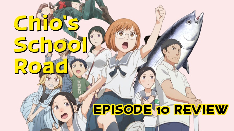 The Sweeter Life – 'Chio's School Road' Episode 10Review