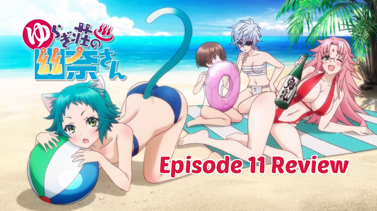 Dance With The Dead – 'Yuuna and the Haunted Hot Springs' Episode 11 Review