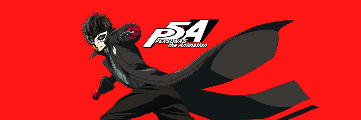 PERSONA 5 the Animation – Full Season QandARundown