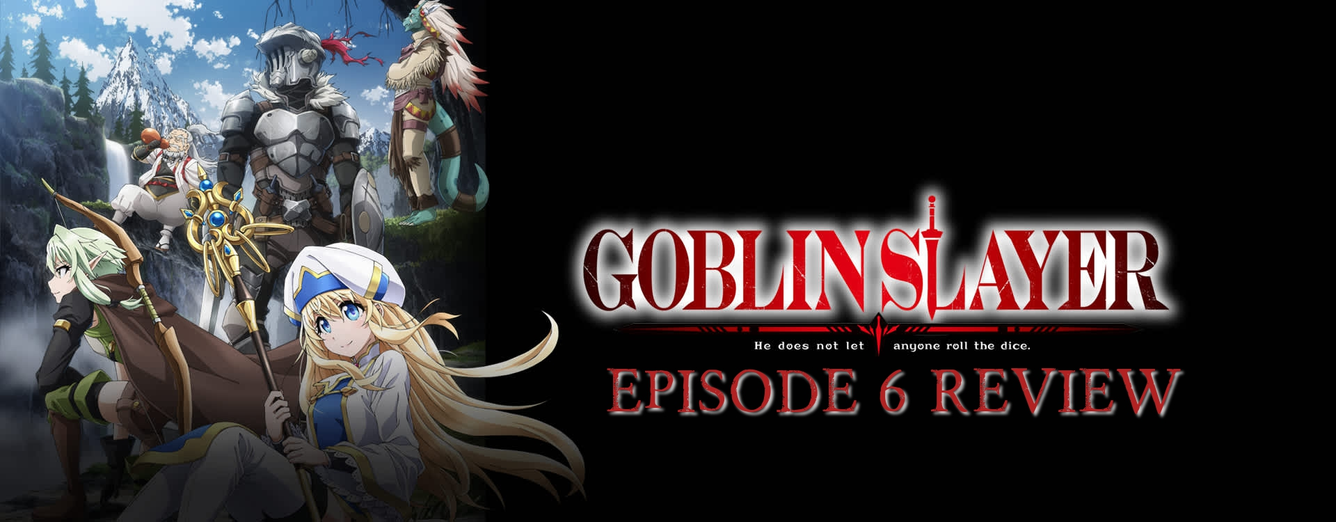 Master Of Side Quests – 'Goblin Slayer' Episode 6 Review