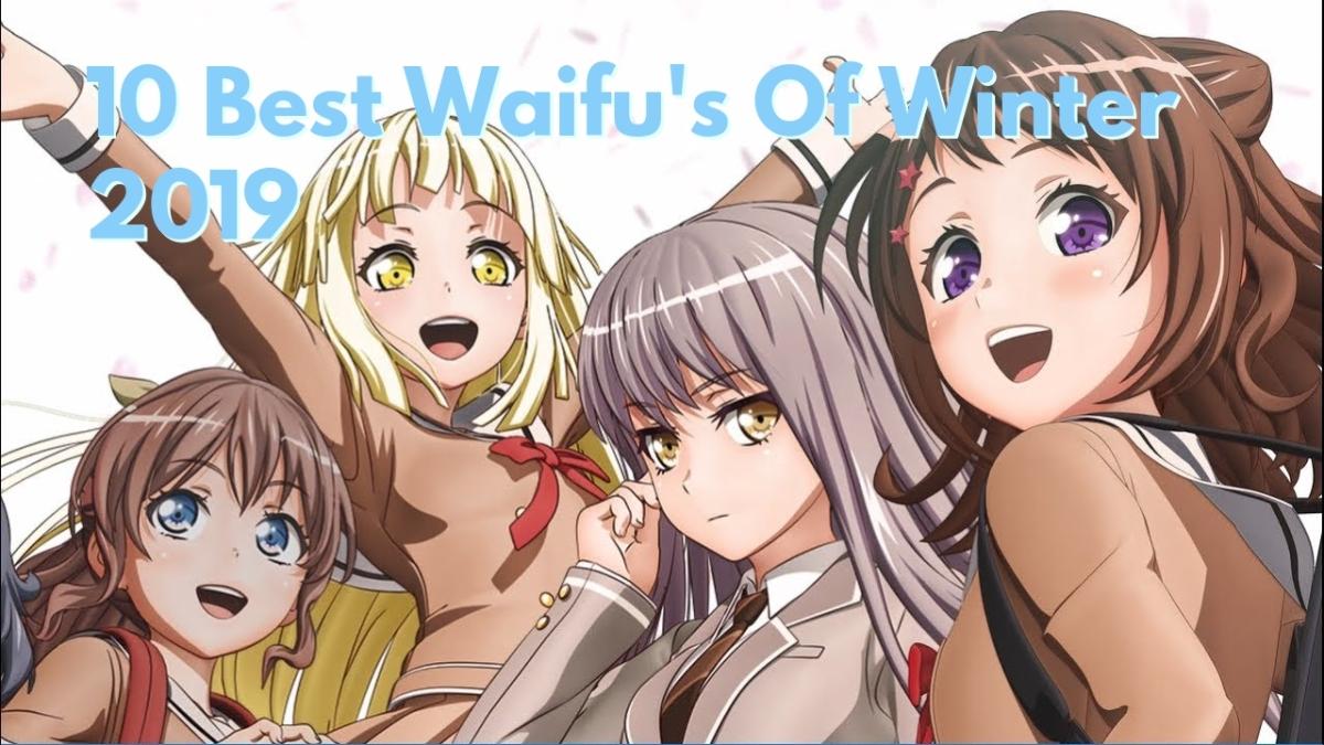 10 Best Waifu's of Winter 2019Anime
