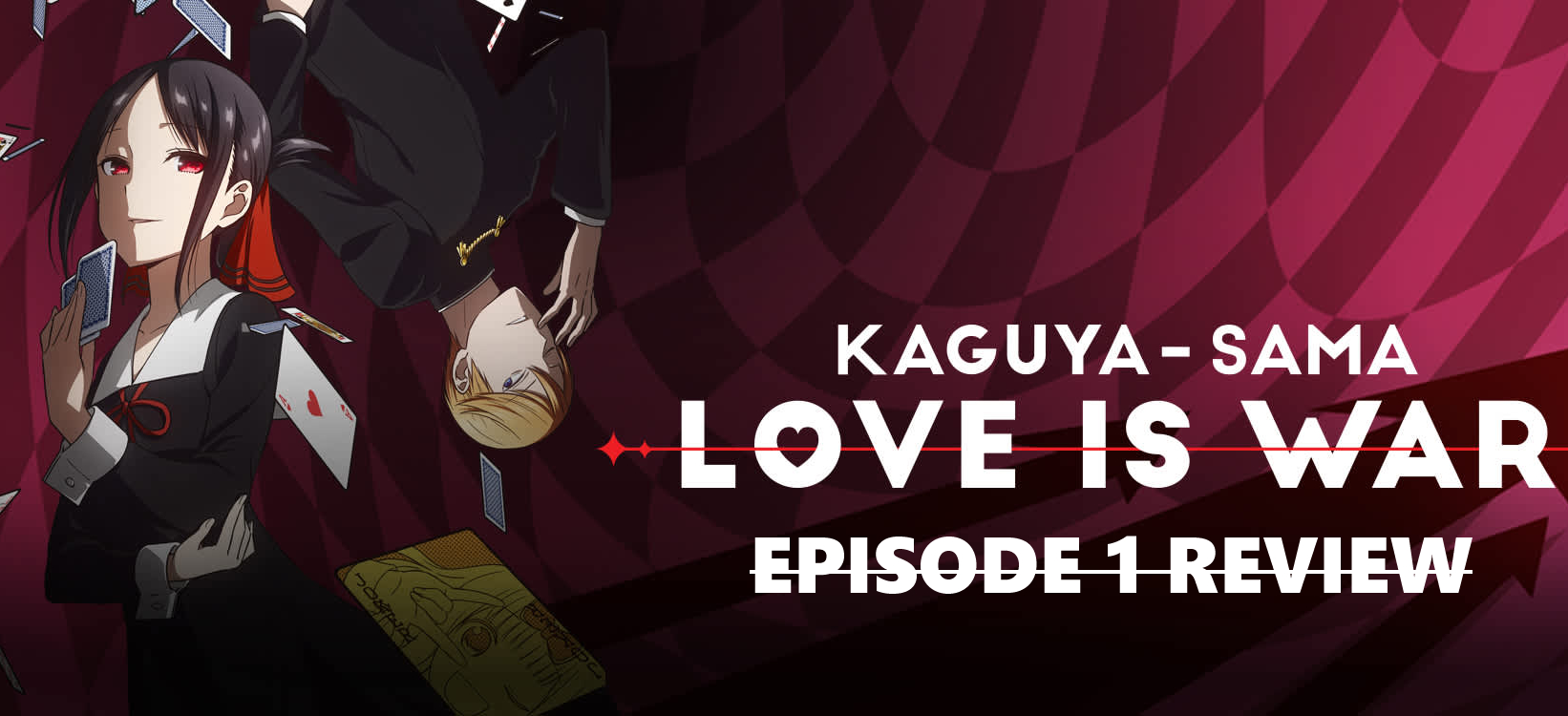 When The Head Fights The Heart – 'Kaguya-sama: Love Is War' Episode 1 Review