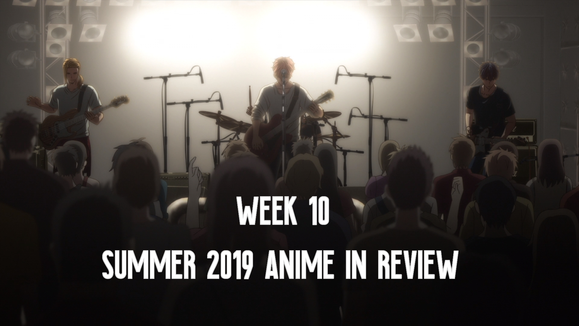 Week 10 of Summer 2019 Anime In Review