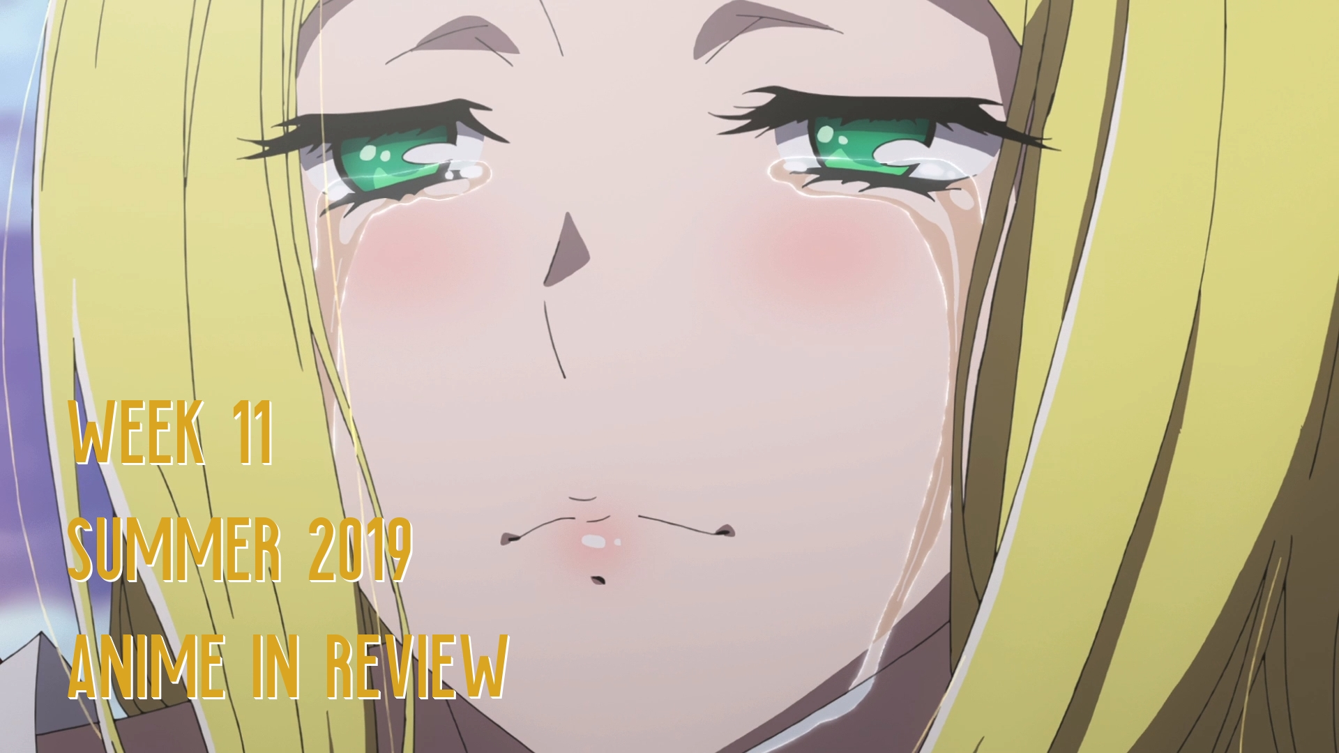 Week 11 of Summer 2019 Anime In Review