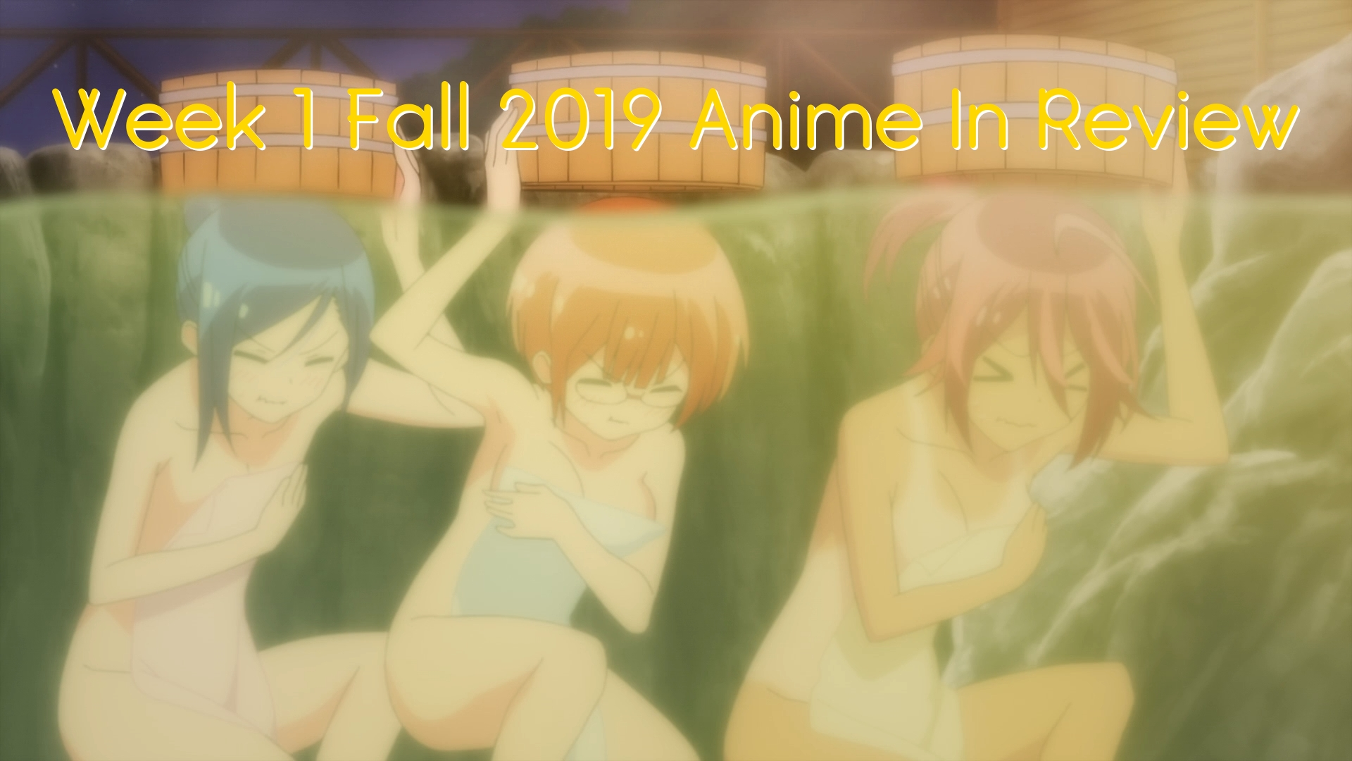 Week 1 of Fall 2019 Anime In Review