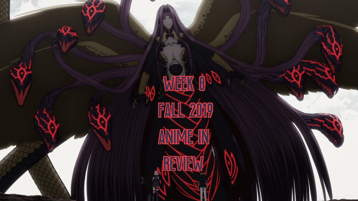 Week 8 of Fall 2019 Anime InReview