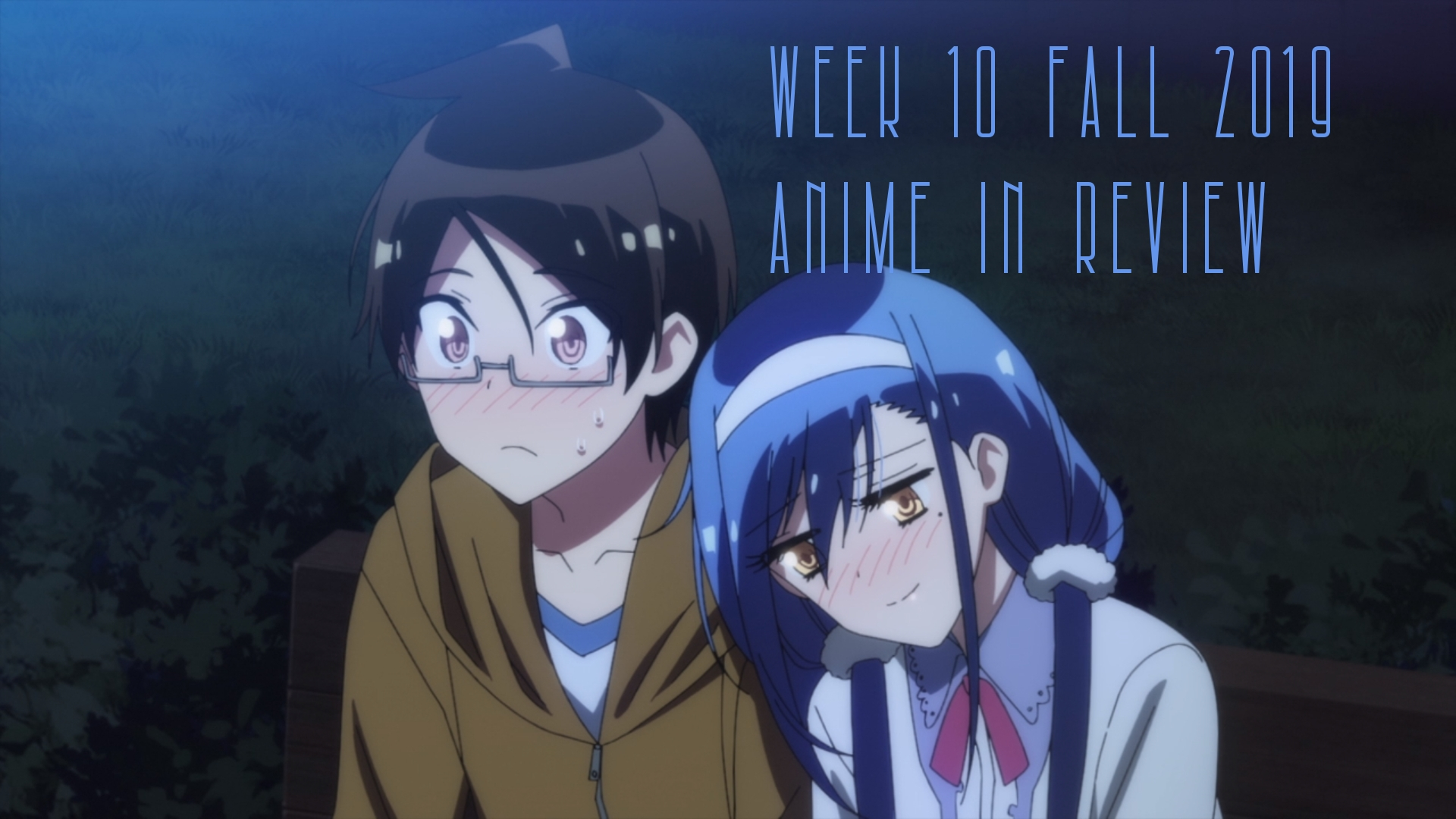 Week 10 of Fall 2019 Anime In Review
